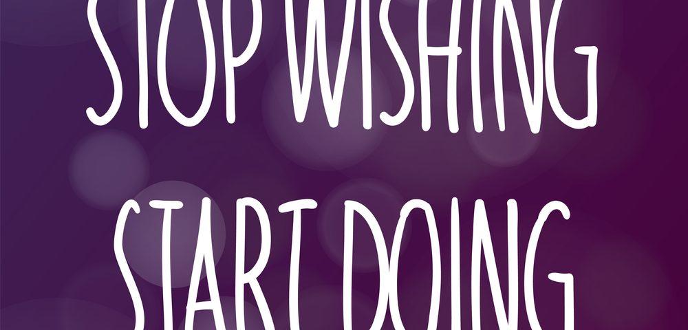 Stop wishing start doing/business goals/Start your Concierge Business/Growing a Concierge Business/Build a Personal Concierge Business/www.theconcieregeacademy.com