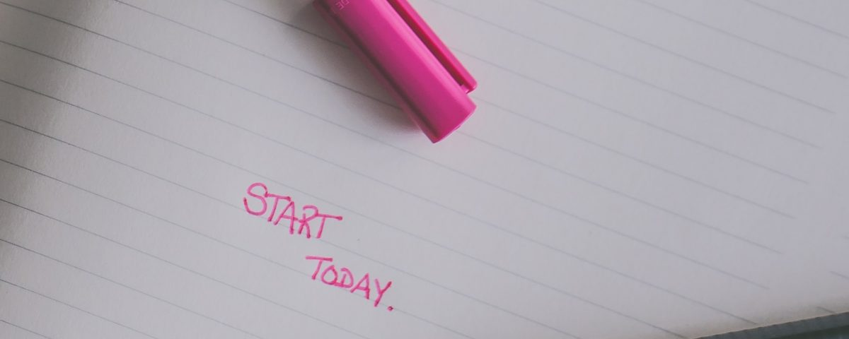 start today/ business mindset